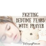 Fight Bedtime Fears with Prayer