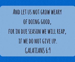 Galatians 6:9 - Achieving Goals