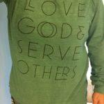 Love God Serve Others Shirt