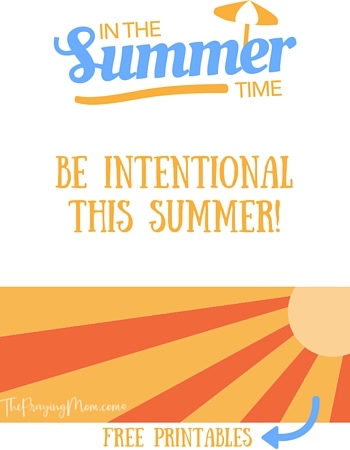 Being Intentional This Summer