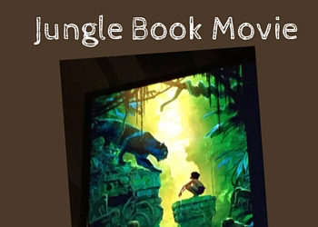 5 Parenting Tips I learned from the Jungle Book movie