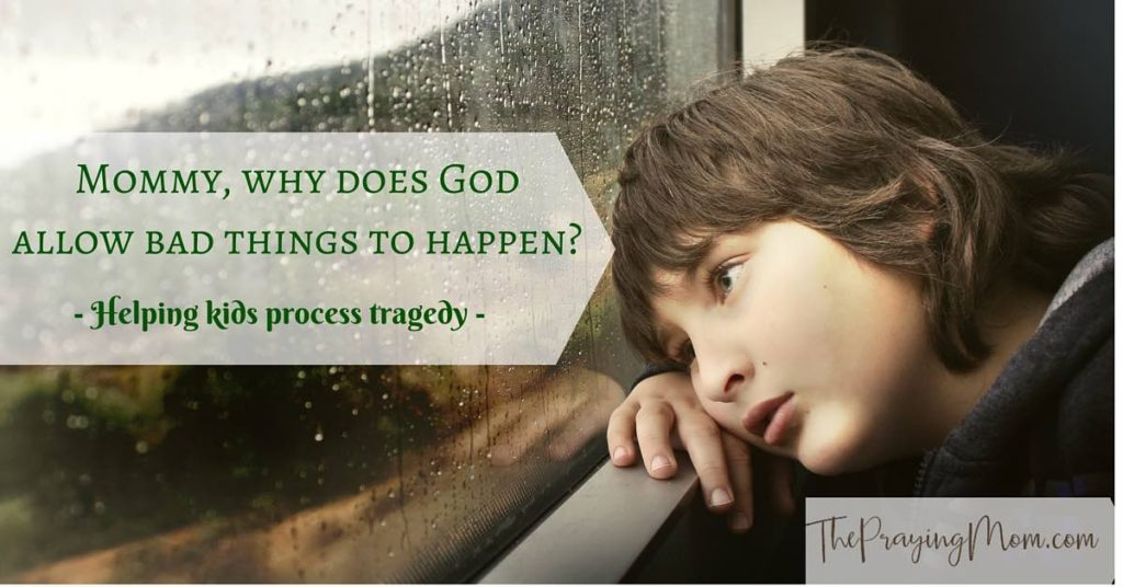 Helping Kids Process Tragedy