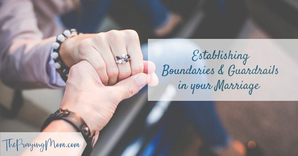 establishing boundaries in marriage
