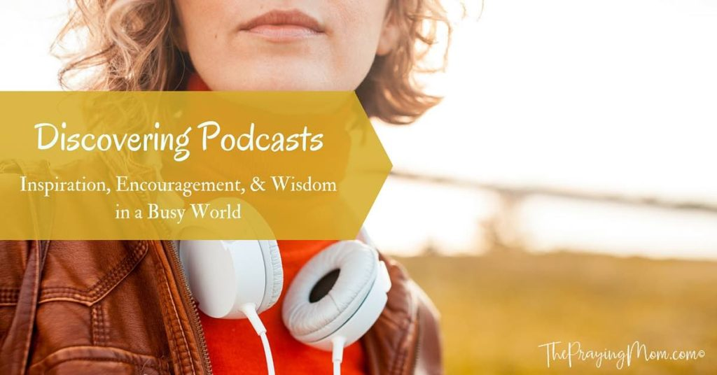Podcasts for Mom