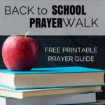 prayer walk at your child's school