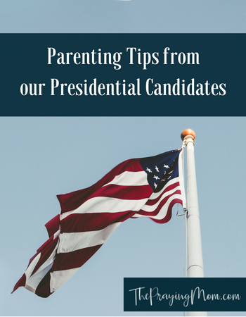 Parenting Tips from our Presidential Candidates