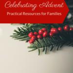 Celebrating Advent – Family Advent Ideas