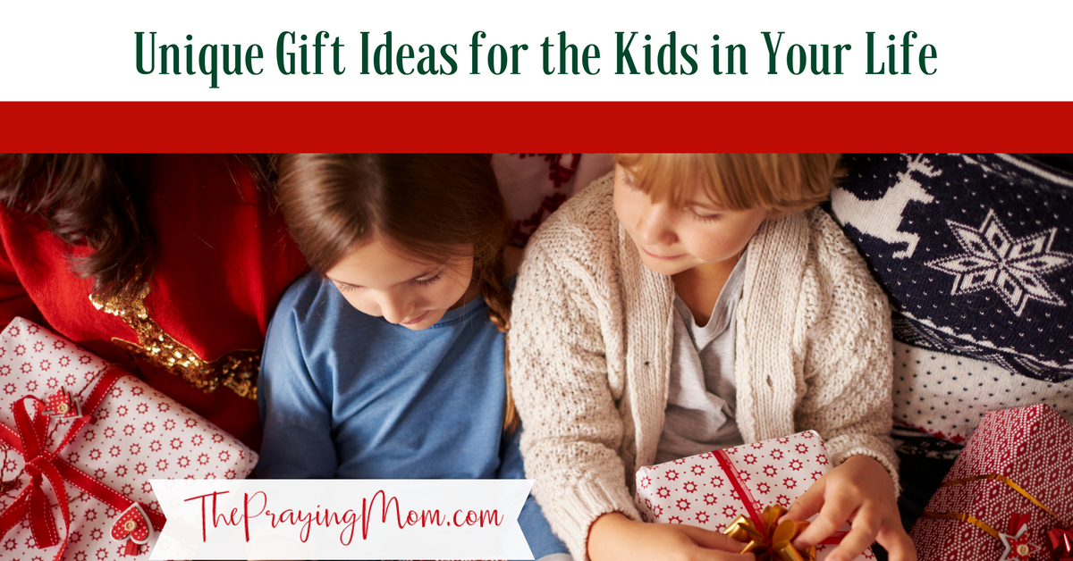 Unique Gift Ideas for the Kids in Your Life